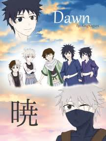 Dawn {暁} - Chapter 1 - KingKagura - Naruto [Archive of Our