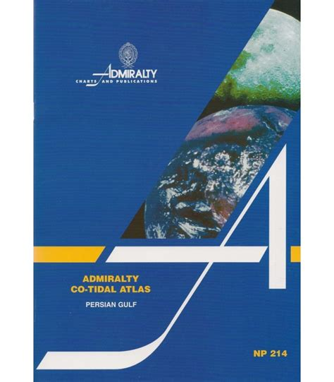 NP214 Admiralty Co-Tidal Atlas - Persian Gulf, 2nd Edition