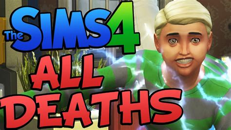 Sims 4 ALL DEATHS ! All Deaths on The Sims 4 (Sims 4 Fu