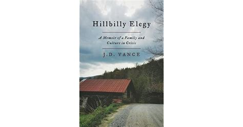 Hillbilly Elegy: A Memoir of a Family and Culture in