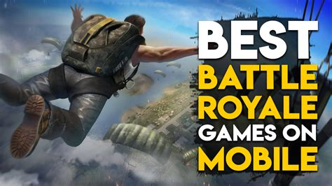 Top 10 Best Battle Royale Games For Mobiles You Can Play